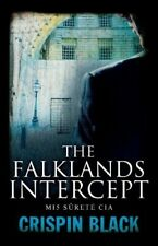 The Falklands Intercept: MI5, Surete, CIA - New Book Crispin Black