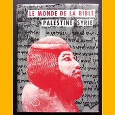 LE MONDE DE LA BIBLE Palestine Syrie Anton Jirku 1958