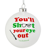 Tree Buddees You'll Shoot Your Eye Out Glass Christmas Ornament A Story Movie