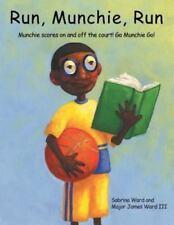 Run, Munchie, Run: Munchie Scores on and Off the Court! Go Munchie Go! (Paperbac