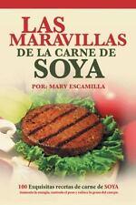 Las Maravillas de La Carne de Soya: 100 Exquisitas Recetas de Carne de Soya (Pap