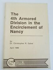 The 4th Armored Division in the Encirclement of Nancy World War II NEW