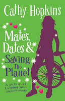 Cathy Hopkins, Mates, Dates and Saving the Planet, Very Good Book