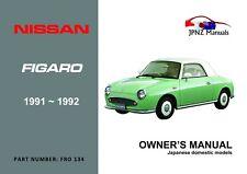 Nissan Figaro 1991-1992 English Language Owners Handbook by JPNZ Int'l Ltd
