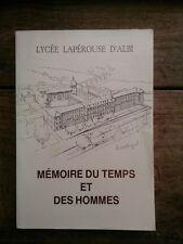 MEMOIRE DU TEMPS ET DES HOMMES LYCEE LAPEROUSE D'ALBI