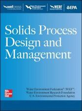 Solids Process Design and Management, Water Environment Federation