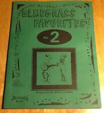 Vintage 1980 Bluegrass Favorites No. 2 Word Book With Chords 70 Songs Lyrics
