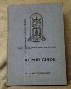 horolovar 400 day clock repair guide ~ terwilliger ~ 1965