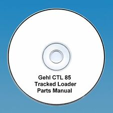 GEHL CTL 85 TRACKED / SKID STEER LOADER PARTS MANUAL