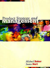 Product Strategy And Management, Baker, Mr Michael & Hart, Susan, Used; Good Boo