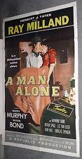 A MAN ALONE one sheet RAY MILLAND/MARY MURPHY/WARD BOND original movie poster