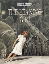 THE LEANING GIRL - PEETERS, BENOIT/ SCHUITEN, FRANCOIS - NEW BOOK