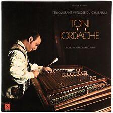 TONI IORDACHE - L'éblouissant virtuose du cymbalum - 1973 France LP