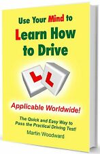 Driving Test Nerves ?? - Use Your Mind to Learn to Drive - Applicable Worldwide!