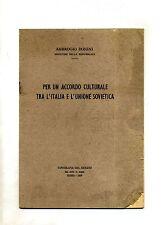 Donini#PER UN ACCORDO CULTURALE TRA L'ITALIA E L'UNIONE SOVIETICA#1959
