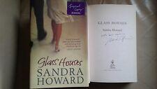Glass Houses signed by Sandra Howard (Hardback, 2006)