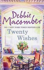 Twenty Wishes by Debbie Macomber (Paperback, 2011) - NYT Best Seller