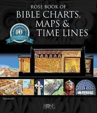 NEW Rose Book of Bible Charts, Maps, and Time Lines