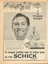 Publicité 1966 lame de rasoir SCHICK Stainless pour un rasage parfait ! René Pic