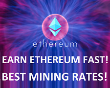 ETHEREUM FAST - BEST RATES! at least 0.05 ethereum (ETH) 2 hour mining contract