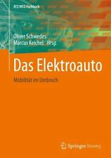 DAS ELEKTROAUTO - OLIVER SCHWEDES, ET AL. MARCUS KEICHEL (PAPERBACK) NEW