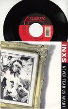 INXS - NEVER TEAR US APART - ORIGINAL 45 WPS - GREAT SHAPE