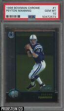1998 Bowman Chrome #1 Peyton Manning Indianapolis Colts RC Rookie PSA 10