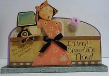"""Dan DiPaolo Wood Art I NEED CHOCOLATE NOW desk top, table top, counter top 9.5"""""""