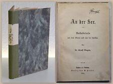 Ernst Voges An der See Reisebriefe aus dem Moore und von der Nordsee 1884 xy