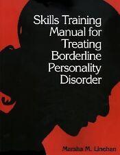 Skills Training Manual for Treating Borderline Personality Disorder by Marsha...