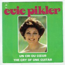 "Evie PIKLER Vinyle 45T 7"" UN CRI DU COEUR -THE CRY OF ONE GUITAR -EPIC 6408 RARE"