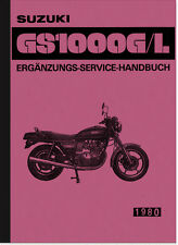 SUZUKI GS 1000 g/l, GLT, GT istruzioni di riparazione officina manuale REPAIR MANUAL