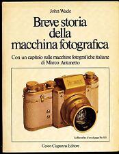 """J.Wade,""""Breve storia della macchina fotografica"""", 1980, raro L130"""