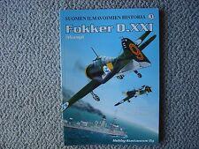Suomen Ilmavoimien Historia : Fokker D.XXI (P&W Wasp) in Finnish Service