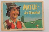 DDR Fumetti Mattje - Il Gänsehirt 1958 Weltberühmte Storie IN Immagini