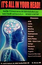 IT'S ALL IN YOUR HEAD! Newest book by Dr. Wallach -Dead Doctors Don't Lie