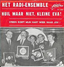 Het Radi Ensemble - Huil maar niet kleine Eva !
