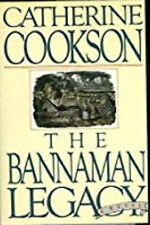 The Bannaman Legacy - Catherine Cookson (1985, Hardcover) - FREE SHIPPING!