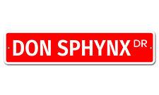 "5827 Ss Don Sphynx 4"" x 18"" Novelty Street Sign Aluminum"