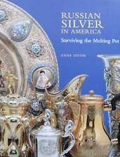 LIVRE NEUF : RUSSIAN SILVER IN AMERICA/ARGENT RUSSE argenterie