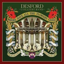 DESFORD COLLIERY BAND WHERE HAVE ALL THE FLOWERS GONE? CD (Release October 26th)
