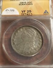 1809 CAPPED BUST HALF DOLLAR; ANACS VF 25 DETAILS