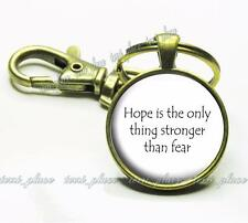 Hope is the Only Thing Stronger Than Fear Motivational Quote Glass Top Key Chain