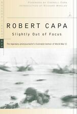 Slightly Out of Focus by Robert Capa (2001, Paperback)