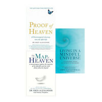 Living in a Mindful Universe,Proof of Heaven By Eben Alexander 3 Book Collection