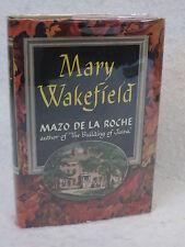 Mazo De La Roche MARY WAKEFIELD  Little, Brown and Company 1949 HC/DJ BCE