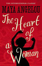 The Heart of a Woman by Maya Angelou (Paperback, 1986)