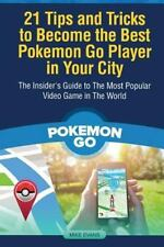 21 Tips and Tricks to Become the Best Pokemon Go Player in Your City : The...