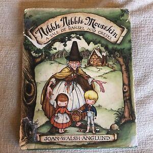 1963*1st* Nibble Nibble Mousekin (Hansel & Gretel) - Joan Walsh Anglund (Collins