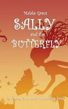 Sally and the Butterfly : A Choose Your Own Adventure Book: By Grant, Malaka ...